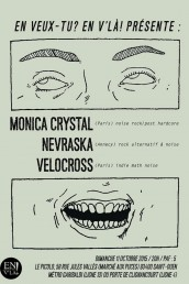 Concert Paris Monica crystal + Nevraska + Velocross